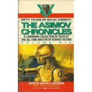 Asimov Chronicles - Fifty Years of Isaac Asimov ( antologie, vol. VI )