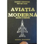 Aviația modernă. Realizări și perspective