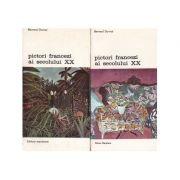 Pictori francezi ai secolului XX ( 2 vol.)