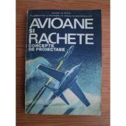 Avioane și rachete. Concepte de proiectare