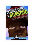 Ultimul oraș al Atlantidei