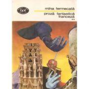 Mîna fermecată ( Proză fantastică franceză - vol. II )