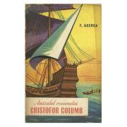 Amiralul oceanului Cristofor Columb