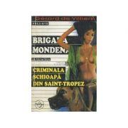 Criminala șchioapă din Saint-Tropez ( BRIGADA MONDENA nr. 12 )
