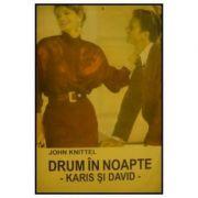 Drum în noapte - Karis și David