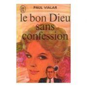 Le bon Dieu sans confession ( M. Dupont est mort )