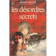 Les desordres secrets ( Le Moscovite II )