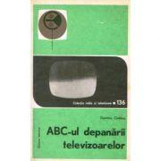 ABC-ul depanării televizoarelor ( vol. 2 )
