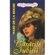 Cărările iubirii ( JALNA vol. III )