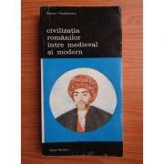 Civilizația românilor între medieval și modern ( vol. II )