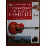 Enciclopedia ilustrată a familiei ( Vol. 8 - H - I )