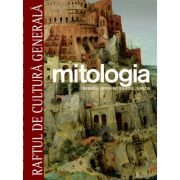 Mitologia. Orientul apropiat, Egiptul, Grecia