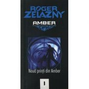 Nouă prinți din Amber ( AMBER, vol. I )