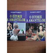 O istorie a amantelor ( 2 vol. )
