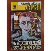 Tinerețea lui Renny ( JALNA, vol. 14 )