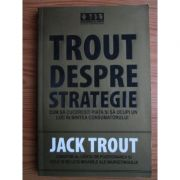 Trout despre strategie