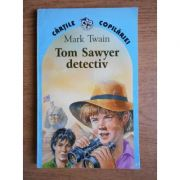 Tom Sawyer detectiv & Tom Sawyer în străinătate
