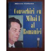 Convorbiri cu Mihai I al României