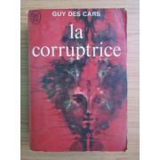 La coruptrice