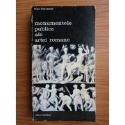 Monumentele publice ale artei romane ( vol. 1 )