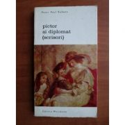 Pictor și diplomat ( scrisori )
