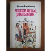 Vecerniile siciliene. O istorie a lumii mediteraneene spre sfîrșitul secolului al XIII-lea