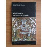 Civilizația islamului clasic ( vol. III )
