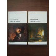 Rembrandt. Viata si opera ( 2 vol. )