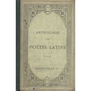 Anthologie des poetes latins ( texte latin )