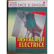 Poți face și singur - Instalații electrice