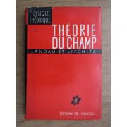 Theorie du champ ( Physique theoretique, tome II )