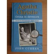 Crime în devenire. Secrete din arhiva personală a Agathei Christie