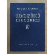 Mașini electrice ( Vol. IV - Mașini asincrone )