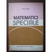 Matematici speciale ( Vol. I )