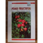 Pomii fructiferi. Lucrările de înființare și întreținere a plantațiilor