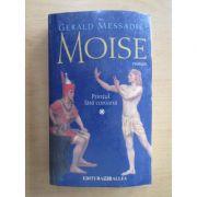 Prințul fără coroană ( MOISE, vol. 1 )