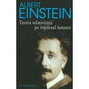 Teoria relativității pe înțelesul tuturor