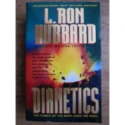 Dianetics. The power of the mind over the body