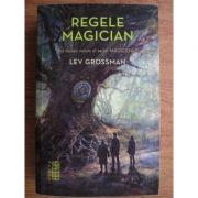 Regele magician ( MAGICIENII 2 )