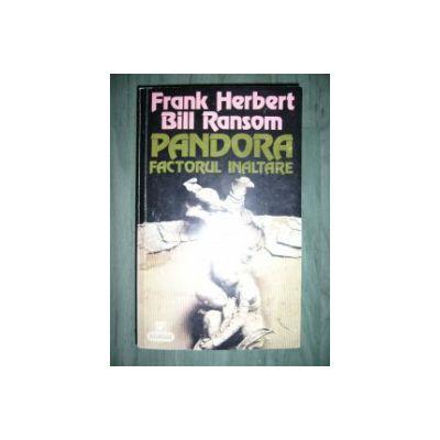 Pandora - Factorul înălţare