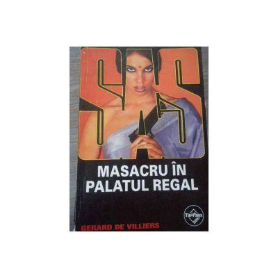 SAS - Masacru in palatul regal