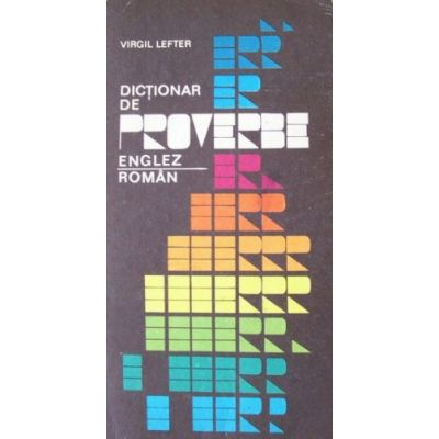 Dicționar de proverbe englez - român