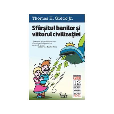 Sfârșitul banilor și viitorul civilizației