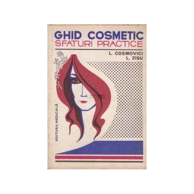 Ghid cosmetic. Sfaturi practice