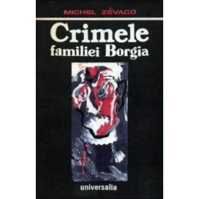 Crimele familiei Borgia
