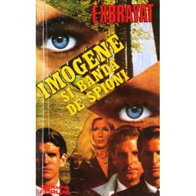 Imogene și banda de spioni