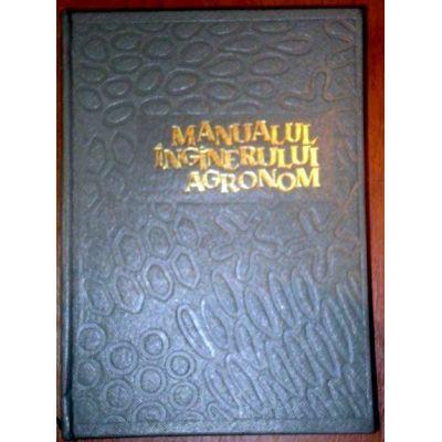 Manualul inginerului agronom (vol. 1 )