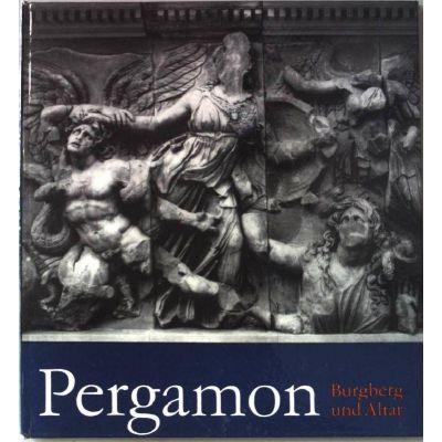 Pergamon - Burgberg und Altar