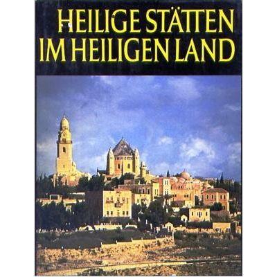 Heilige Stätten im Heiligen Land