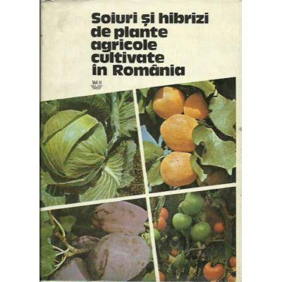 Soiuri și hibrizi de plante agricole cultivate în Romania (Vol. 2 - Plante hortiviticole)